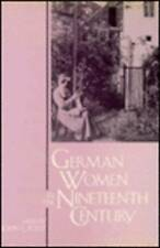 German Women in the Nineteenth Century: A Social History by