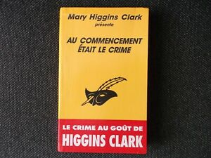 "Mary Higgins Clark, ""Au commencement etait le crime"", in französisch"