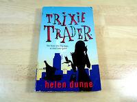 Helen Dunne: Trixie Trader / Englisches Buch
