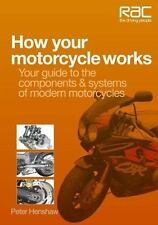 How Your Motorcycle Works: Your Guide to the Components & Systems of Modern Moto
