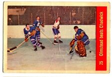 1X OLMSTEAD BEATS CHADWICK 1957-58 Parkhurst #25 Canadiens VG