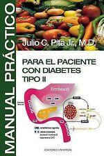 Manual Practico para el Paciente con Diabetes Tipo Ii by Julio C. Pita Jr...
