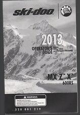 2013 SKI-DOO SNOWMOBILE MX Z X 600 RS OPERATORS OWNERS MANUAL P/N 520 001 219