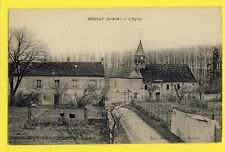 Carte Postale Ancienne RARE SOUILLY (Seine et Marne) L'EGLISE côté JARDIN