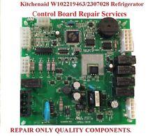 Kitchenaid W10219463  - W10219462 Refrigerator Control Board Repair Services