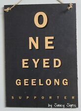 One Eyed Geelong Fan Sign Footy Sign Bar Pub Man Cave Wooden Cats Football BBQ