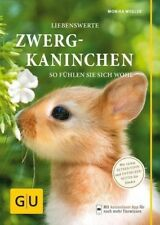 Liebenswerte Zwergkaninchen - Monika Wegler - 9783833842177 PORTOFREI