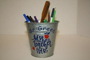 Personalized Galvanized Rustic Country bucket for a great teacher