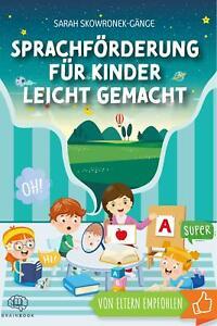 Sarah Skowronek-Gänge Sprachförderung für Kinder leicht gemacht