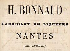 PUBLICITE  H. BONNAUD FABRICANT DE LIQUEUR -  NANTES /  ALCOOL  AD 1882  RARE!!