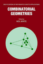 Combinatorial Geometries (Encyclopedia of Mathematics and its-ExLibrary