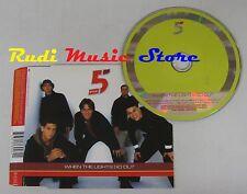 CD Singolo 5 FIVE When the lights go out 1998 BMG EU 74321 569262 no mc lp (S6)