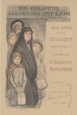 """""""EN BELGIQUE LES BELGES ONT FAIM"""" Gravure originale  STEINLEN 1915"""