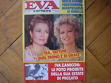 EVA EXPRESS 35 1985 IRA FURSTENBERG GRACE KELLY VASCO ROSSI JENNY TAMBURI VITTI