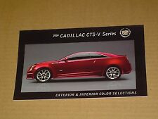 2014 CADILLAC CTS-V SERIES COLOR CHIP CHART MINT! BROCHURE