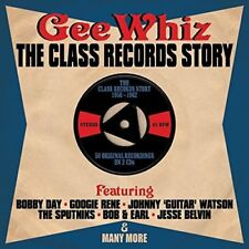Gee Whiz - The Class Records Story 1956-1962 2CD NEW/SEALED