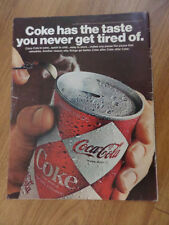 1967 Coke Coca-Cola Ad Large Can of Coke Taste You Never Get Tired Of.