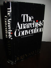 1st Edition THE ANARCHISTS' CONVENTION John Sayles FIRST PRINTING Fiction NOVEL