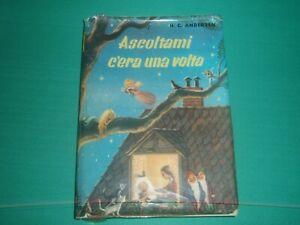 ANDERSEN,ASCOLTAMI C'ERA UNA VOLTA-LIBRO ILLUSTRATO,RACCOLTA DI RACCONTI-1957
