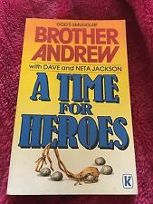 DAVE AND NETA JACKSON, BROTHER ANDREW. A TIME FOR HEROES. 0860657159