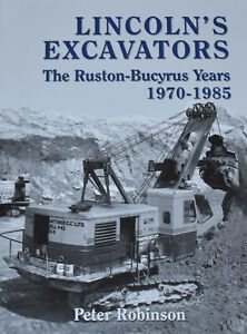 LINCOLNS EXCAVATORS HISTORY Cranes Diggers Photographs NEW Ruston Vehicles 1970s