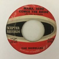 """THE  SHIRELLES   7""""  VINYL   SINGLE , MAMA HERE COMES  THE  BRIDE / WELCOME HOME"""