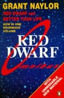 Red Dwarf Omnibus Red Dwarf: Infinity Welcomes Careful Drivers ... 9780140174663