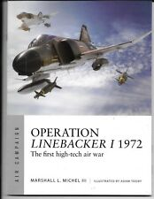 Osprey AIR CAMPAIGN 8, OPERATION LINEBACKER I 1972, Softcover Reference  ST