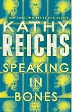 Speaking in Bones: A Novel (Temperance Brennan) by Kathy Reichs