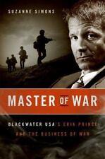 Master of War Blackwater Eric Prince Mercenary Security Iraq