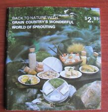 Back to Nature with Grain Country's Wonderful World of Sprouting - 1975 Food Sci