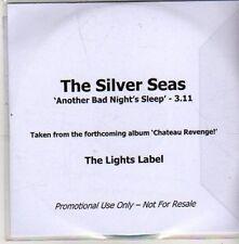 (CA959) The Silver Seas, Another Bad Night's Sleep - 2011 DJ CD