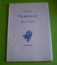 Jean Cocteau, TAMBOUR, illustrations de Roger de la Fresnaye,édit Fata Morgana