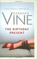 The Birthday Present By Ruth as Vine Rendell