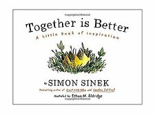 Together Is Better: A Little Book of Inspiration Free Shipping