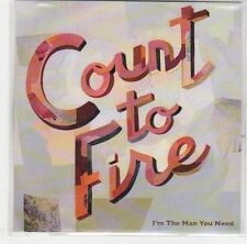 (EJ240) Count To Fire, I'm The Man You Need - 2011 DJ CD
