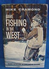 MIKE CRAMOND - GAME FISHING IN THE WEST - SALMON & STEELHEAD TROUT ANGLING BOOK