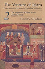 The Venture of Islam, Volume 2: The Expansion of Islam in the Middle-ExLibrary