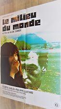 LE MILIEU DU MONDE ! alain tanner affiche cinema 1974