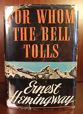 Ernest Hemingway 1st Edition 1st Printing 1940 For Whom the Bell Tolls 1st DJ