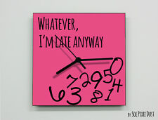 Whatever I'm Late Anyway / Square Pink - Wall Clock