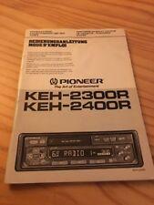 Pioneer KEH 2300R 2400R autoradio cassette notice utilisation mode d' emploi