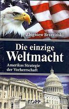 DIE EINZIGE WELTMACHT - Zbigniew Brzezinski BUCH - KOPP VERLAG