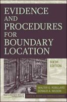 Evidence and Procedures for Boundary Location, Hardcover by Robillard, Walter...