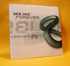Cardsleeve Single CD Dee Dee Forever 2TR 2001 Trance, House RARE !