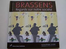 BRASSENS : REGARDS SUR NOTRE SOCIETE - MARCEL BOBY - EDITIONS DIDIER CARPENTIER
