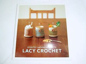 CROCHET BOOK- Lacy Crochet Kyuuto! Japanese Crafts - Wool Yarn