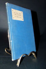 A YEAR WITH AN AUTHOR H. (HENRY) BEDFORD - JONES RARE 1/40 INSCRIBED YEAR OF PUB