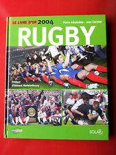 LIVRE D'OR DU RUGBY 2004 TOURNOI DES CINQ NATIONS  STADE FRANCAIS PERPIGNAN