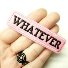 """Pink & Black """"Whatever"""" Embroidered Patch Iron/Sew-On, Alt Goth Punk Grunge"""